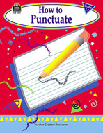 How to Punctuate, Grades 1-3