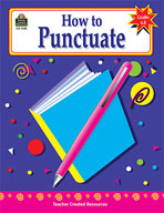 How to Punctuate: Grades 6-8 (Enhanced eBook)