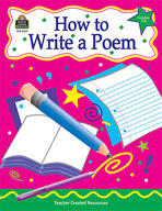 How to Write a Poem: Grades 3-6 (Enhanced eBook)
