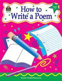 How to Write a Poem: Grades 3-6 (Enhanced eBook)