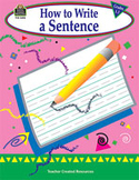 How to Write a Sentence: Grades 1-3 (Enhanced eBook)
