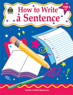 How to Write a Sentence: Grades 3-5 (Enhanced eBook)