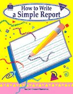 How to Write a Simple Report: Grades 1-3 (Enhanced eBook)