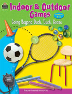 Indoor and Outdoor Games: Going Beyond Duck, Duck, Goose (Enhanced eBook)