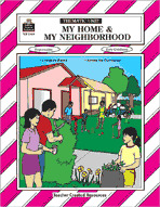 My Home and My Neighborhood Thematic Unit (Enhanced eBook)