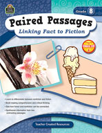 Paired Passages: Linking Fact to Fiction: Grade 8 (Enhanced eBook)