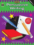 Persuasive Writing: Grades 3-5 (Meeting Writing Standards Series) (Enhanced eBook)