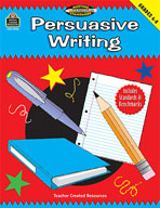 Persuasive Writing: Grades 6-8 (Meeting Writing Standards Series) (Enhanced eBook)