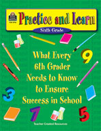 Practice and Learn: 6th Grade