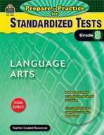 Prepare & Practice for Standardized Tests: Lang Arts Grd 8