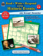 Read-Write-Respond Using Historic Events: July-December