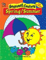 Seasonal Centers: Spring/Summer