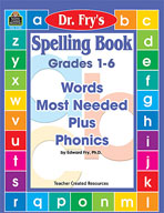 Spelling Book: Words Most Needed Plus Phonics by Dr. Fry (Enhanced eBook)