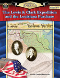 Spotlight on America: The Lewis and Clark Expedition and the Louisiana Purchase (Enhanced eBook)