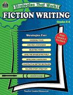 Strategies That Work! Fiction Writing, Grades 5-8