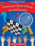 Strategies and Games for Improving Critical-Thinking and Questioning Skills (Enhanced eBook)
