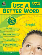 Use A Better Word (Grades 4-8)