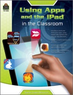 Using Apps and the iPad in the Classroom Grade K-2