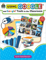 Using Google Tools in the Classroom (Enhanced eBook)