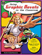 Using Graphic Novels in the Classroom: Grades 4-8 (Enhanced eBook)