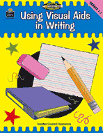 Using Visual Aids in Writing, Grades 1-2 (Meeting Writing Standards Series)