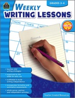Weekly Writing Lessons: Grades 3-4
