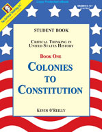 Critical Thinking in US History: Colonies to Constitution