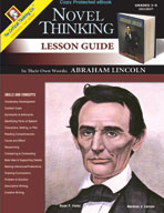 Novel Thinking - In Their Own Words: A. Lincoln