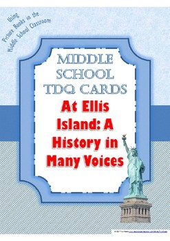 TDQs for the Picture Book At Ellis Island: A History in Many Voices