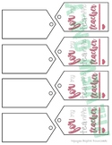 TEA for a terrific TEAcher appreciation tags printable - P