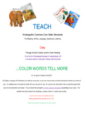 TEACH ELA Kindergarten Standards Using Popular Books - #2 Color Words Tell More
