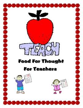 TEACH -Food For Thought - For Teachers