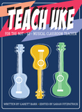 TEACH UKE - FULL PROGRAM