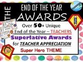 TEACHER APPRECIATION Awards- superhero theme  (pta / pto )