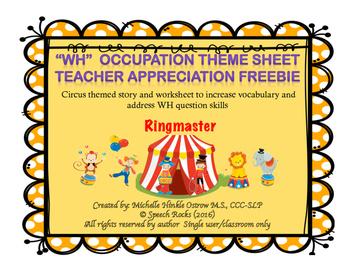 TEACHER APPRECIATION FREEBIE - WH Story/Worksheet