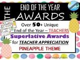 TEACHER APPRECIATION / school Awards - Pineapple theme (pta / pto )