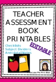 TEACHER ASSESSMENT BOOK - EDITABLE!
