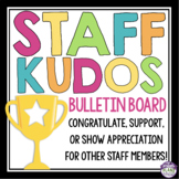 TEACHER BULLETIN BOARD DISPLAY: STAFF KUDOS