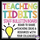 TEACHER BULLETIN BOARD DISPLAY: TEACHING TIPS