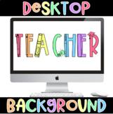 TEACHER Computer Background