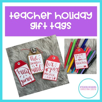 TEACHER GIFT HOLIDAY TAGS