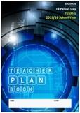 TEACHER PLAN BOOK - 13 Period day. Term 1, 2015/16 School Year