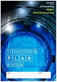 TEACHER PLAN BOOK - 13 Period day. Term 1, 2015/16 School Year