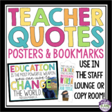 TEACHER QUOTE POSTERS & BOOKMARKS