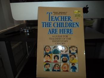 TEACHER THE CHILDREN ARE HERE