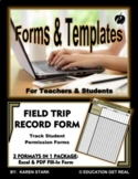 "FIELD TRIP FORM TEMPLATE (Excel) ""Form for Submission of Required Student Forms"""