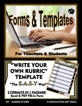 """RUBRIC FORM TEMPLATE (Excel) """"Form for Writing Your Own Rubrics/Assessments"""""""
