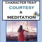 TEACHING COURTESY THROUGH MEDITATION