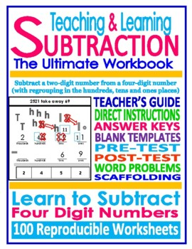 TEACHING & LEARNING SUBTRACTION: 4 Digit Numbers