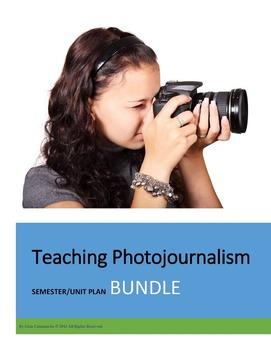 TEACHING PHOTOJOURNALISM UNIT